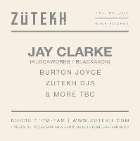 Zutekh presents Jay Clarke