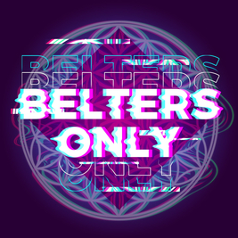Belters Only // BISSETT