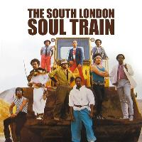 The South London Soul Train w/Brassroots (Live) + More