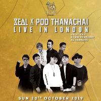 ZEAL & POD THANACHAI LIVE IN LONDON
