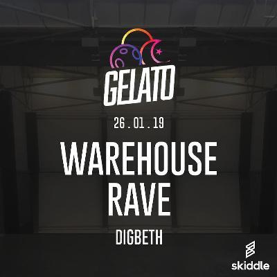 Gelato: Warehouse Rave