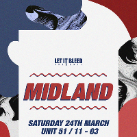Let It Bleed presents Midland