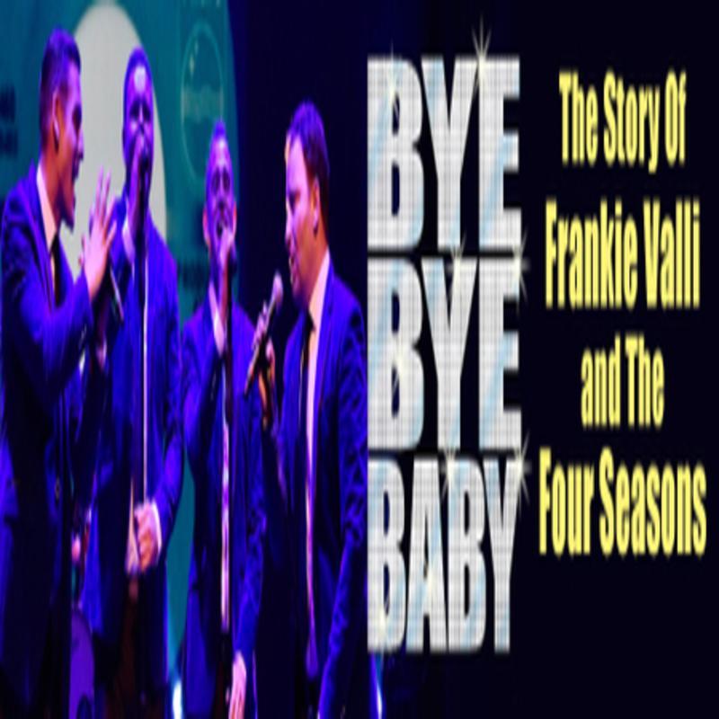4 Seasons The Bye Bye Baby Baby Goodbye