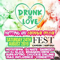 Drunk In Love - Notting Hill Carnival Special