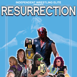 IWE Presents Resurrection