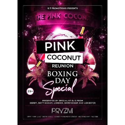 Pink Coconut Reunion Boxing Day Special