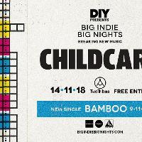 DIY Presents Big Indie Big Nights // CHILDCARE