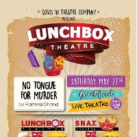 Lunchbox Theatre: No Tongue for Murder by Pamela Shand