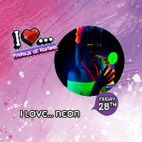 I Love... Neon