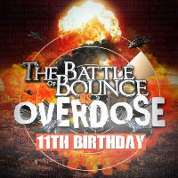 Battle of Bounce vs Overdose