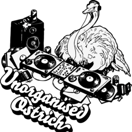 UNORGANISED OSTRITCH - THE LAUNCH PARTY