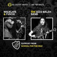 Blues Night: Walklate & Fuschi and The Izzie Walsh Band