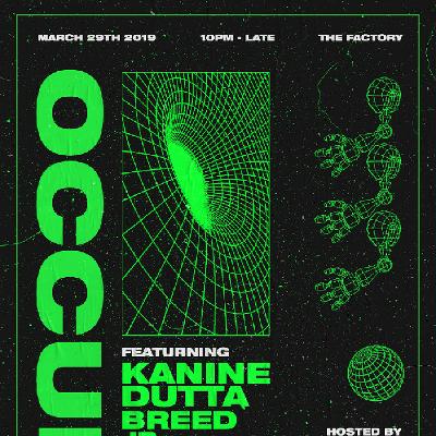 Occult w/ Kanine - Dutta