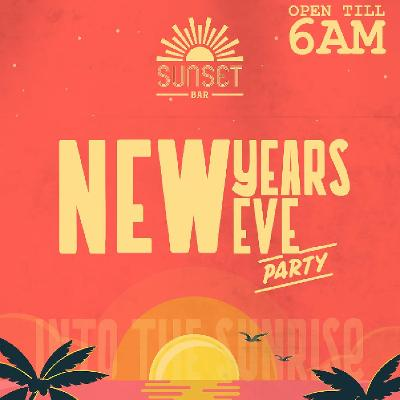 new years eve party until sunrise