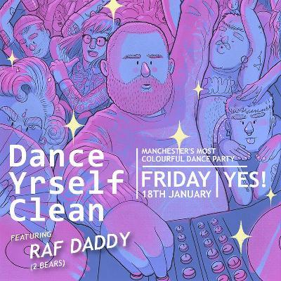 Dance Yrself Clean Vol 9: With Raf Daddy (2 Bears)