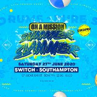 ON A MISSION - Summer Slammer ( Warm up to Escape 2 Corfu )