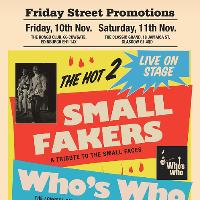 Small Fakers and Who's Who Live in Glasgow