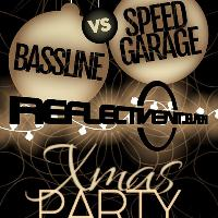 Reflective Bassline VS Speed Garage Xmas Special