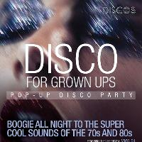 Disco for Grown ups 70s and 80's pop up disco party