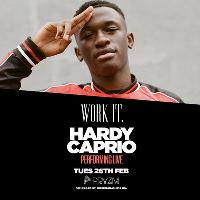 Work It. presents HARDY CAPRIO live at Pryzm!