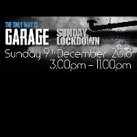 The Only Way Is Garage Xmas Special All-Dayer