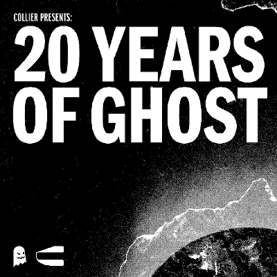 Collier Presents: 20 Years of Ghost w/ EL-B and Panar