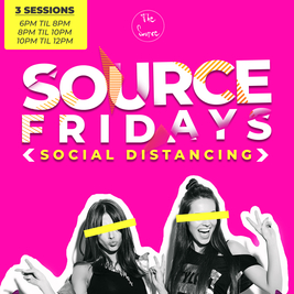 Source Fridays - In the Street: 6PM - Late