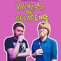 Valhallla of Decadence