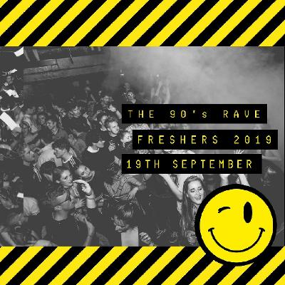 The Freshers 90's Rave