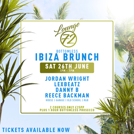 Lounge 72: Bottomless Ibiza Brunch