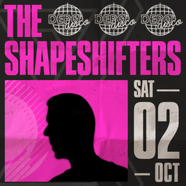 DEPO DISCO w/ The Shapeshifters
