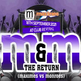 Maximes v Monroes: The Return