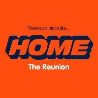 Home Nightclub - The Reunion