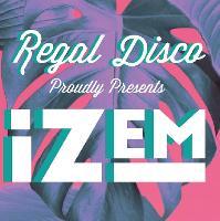 REGAL DISCO presents iZem
